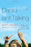 Daniel Isn't Talking - Marti Leimbach