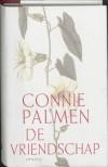 De vriendschap / druk 3 - C. Palmen