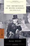 The Importance of Being Earnest: And Other Plays (Modern Library Classics) (Lady Windermere's Fan, An Ideal Husband, The Importance of Being Earnest) - Oscar Wilde, Terrence McNally
