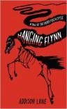 Hanging Flynn - Addison Lane
