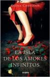 La Isla de Los Amores Infinitos - Daina Chaviano