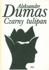 Czarny tulipan - Aleksander Dumas (ojciec)
