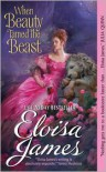 When Beauty Tamed the Beast (Happily Ever Afters, #2)  - Eloisa James