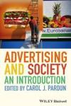 Advertising and Society: An Introduction - Carol J Pardun