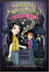 Suddenly Supernatural: Scaredy Kat - Elizabeth Cody Kimmel