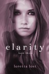 Clarity 3 - Loretta Lost