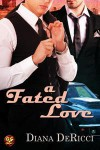 A Fated Love - Diana DeRicci