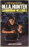 M.I.A. Hunter: Cambodian Hellhole - Jack Buchanan