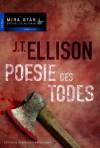 Poesie des Todes - J.t. Ellison