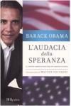 L'Audacia Della Speranza: Il Sogno Americano Per Un Mondo Nuovo (Brossura) - Barack Obama