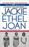 Jackie, Ethel, Joan: Women of Camelot - J. Randy Taraborrelli,  Randy J. Taraborrelli