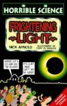 Frightening Light - Nick Arnold