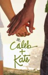 Caleb + Kate - Cindy Martinusen-Coloma