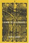 Hymns to Millionaires - Soren A. Gauger