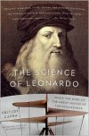 The Science of Leonardo: Inside the Mind of the Great Genius of the Renaissance - Fritjof Capra