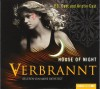 House of Night - Verbrannt: 7. Teil. - 'P.C. Cast',  'Kristin Cast'