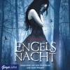 Engelsnacht - Lauren Kate, Julia Nachtmann, Jacob Weigert