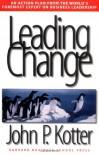 Leading Change - John P. Kotter