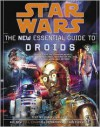 Star Wars:  The New Essential Guide to Droids - Daniel  Wallace, Ian Fullwood