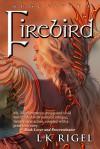 Firebird (Apocalypto, #3) - L.K. Rigel