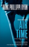 Air Time (Charlotte McNally Mysteries) - Hank Phillippi Ryan