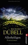 Allerheiligen - Richard Dübell