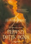 Pierwszy Dotyk Ognia - Jeaniene Frost