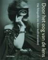 Door het oog van de lens / druk 1: hoe fotografie ons leven heeft veranderd - G. Badger