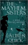 The Mayhem Sisters - Lauren Quick