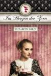 Im Herzen der Zorn  - Elizabeth Miles, Birgit Salzmann