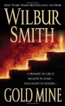 Gold Mine - Wilbur Smith