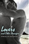 Lovers and Other Strangers - Josh Lanyon