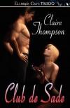 Club de Sade - Claire Thompson