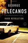 Hard Revolution: A Derek Strange Novel - George Pelecanos