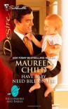 Have Baby, Need Billionaire - Maureen Child