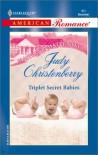 Triplet Secret Babies (Maitland Maternity Clinic: Triplets, Quads & Quints #5) (Harlequin American Romance, No 901) - Judy Christenberry