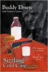 Sizzling Cold Case: The Legend of Lori London a Barnaby Jones Novel - Buddy Ebsen, Darlene Quinn