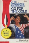 Go for the Gold - Elizabeth Levy