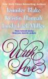 With Love - Kristin Hannah, Linda Lael Miller