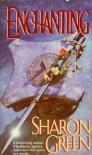 Enchanting - Sharon Green