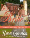 His Brother's Bride (Banks Brothers Bride, #4) - Rose Gordon
