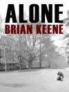 Alone - Brian Keene