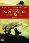 Im Schatten der Burg  - Marion Zimmer Bradley, Holly Lisle, Cornelia Haevecker, Rainer Schumacher