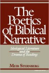 The Poetics of Biblical Narrative: Ideological Literature and the Drama of Reading - Meir Sternberg