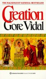 Creation - Gore Vidal