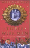 Three Wise Men - Martina Devlin