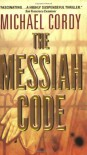 The Messiah Code - Michael Cordy