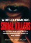 Serial Killers (World Famous) - Colin and Damon Wilson