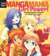 Manga Mania�: Girl Power!: Drawing Fabulous Females for Japanese Comics - Christopher Hart