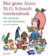 Het grote Annie M.G. Schmidt voorleesboek - Annie M.G. Schmidt, Ed van Eeden, Fiep Westendorp
